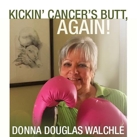 Kickin' Cancer's Butt, AGAIN!